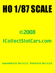 I Collect Slot Cars HO 1/87 Scale